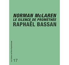 Cahier n° 17 : Norman McLaren
