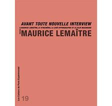 Cahier n° 19 : Maurice Lemaître
