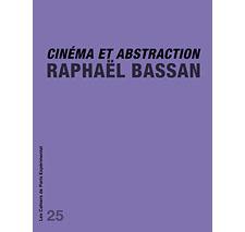 Cahier n° 25 : Cinéma et abstraction