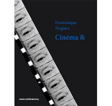Cinéma & par Dominique Noguez