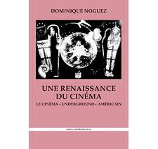 Une renaissance du cinéma par Dominique Noguez