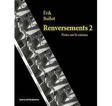 Renversements 2 par Érik Bullot
