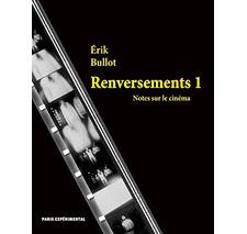 Renversements 1 par Érik Bullot