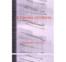 Le Cinéma lettriste (1951-1991)