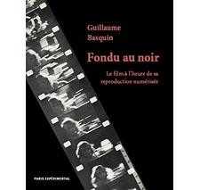 Fondu au noir par Guillaume Basquin