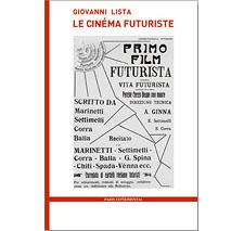 Le Cinéma futuriste par Giovanni Lista