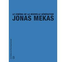 Cahier n° 8 : Jonas Mekas