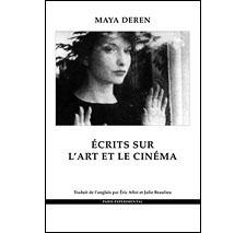 Écrits sur l'art et le cinéma par Maya Deren