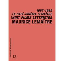 Cahier n° 13 : Maurice Lemaître
