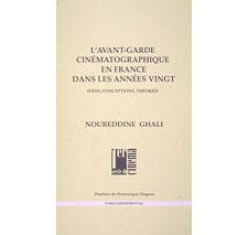 L'Avant-garde cinématographique en France par Noureddine Ghali