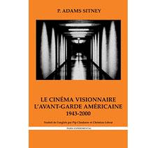 Le Cinéma visionnaire par P. Adams Sitney