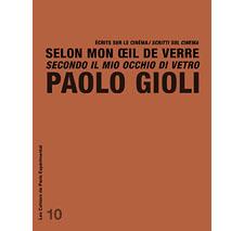 Cahier n° 10 : Paolo Gioli