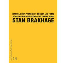 Cahier n° 14 : Stan Brakhage