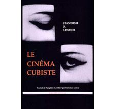 Le Cinéma cubiste par Standish D. Lawder